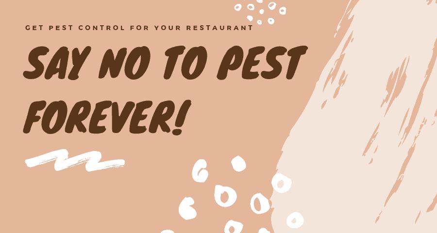 Pest control service for restaurant due to no pest forever